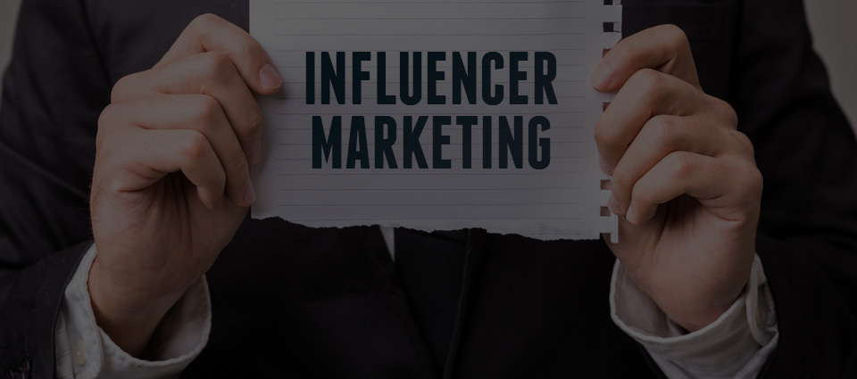 Top Trends for Influencer Marketing: Are Your Audiences Under the Right Influence?